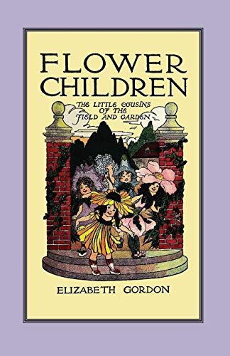9781557090867: Flower Children: The Little Cousins of the Field and Garden