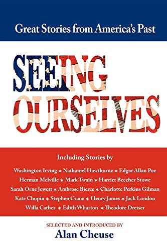 9781557090904: Seeing Ourselves: Great Stories from America's Past 1819-1918