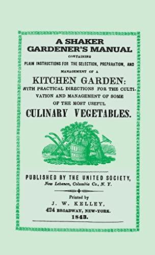 9781557090935: Shaker Gardener's Manual