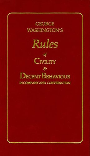 9781557091031: George Washington's Rules of Civility and Decent Behaviour (Little Books of Wisdom)