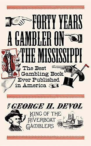 9781557091109: Forty Years a Gambler on the Mississippi