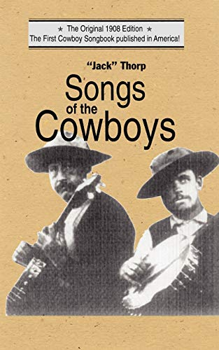 9781557091222: Songs of the Cowboys