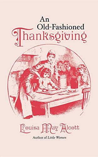 9781557091352: An Old Fashioned Thanksgiving