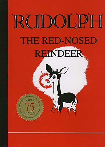 Rudolph the Red-Nosed Reindeer: Robert L May,