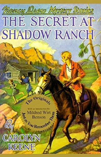 The Secret at Shadow Ranch (Nancy Drew,: Carolyn Keene