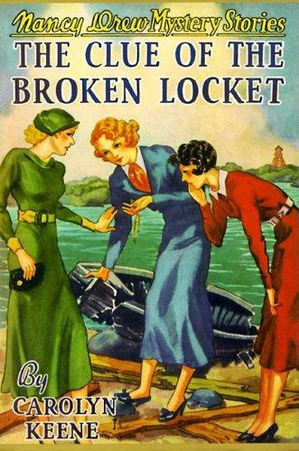 The Clue of the Broken Locket (Nancy: Carolyn Keene