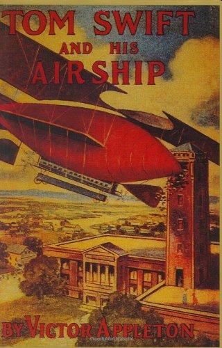 9781557091772: Tom Swift & His Airship