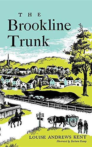 The Brookline Trunk: Kent, Louise Andrews