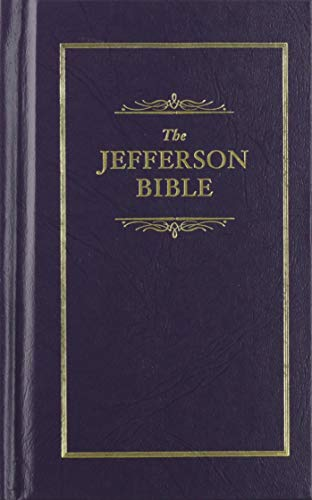 9781557091840: Jefferson Bible: The Life and Morals of Jesus of Nazareth (Books of American Wisdom)