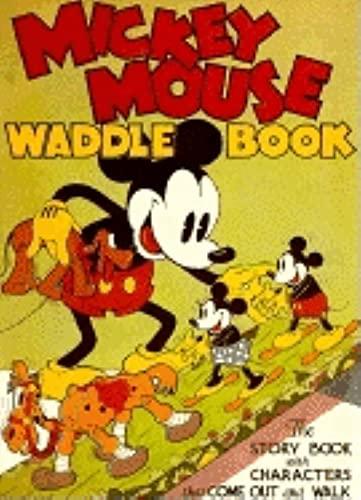 Mickey Mouse Waddle Book [Facsimile Reprint]: Walt Disney Studios