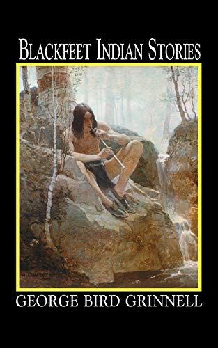 9781557092014: Blackfeet Indian Stories