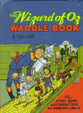 The Wizard of Oz Waddle Book: Baum, L. Frank