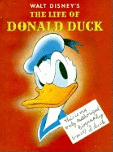 The Life of Donald Duck : Classic: Walt Disney Productions
