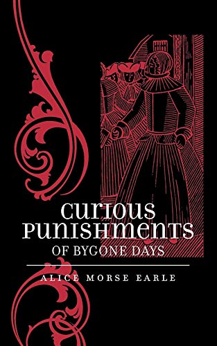 9781557092496: Curious Punishments of Bygone Days