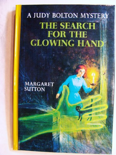 9781557092533: The Search for the Glowing Hand (Judy Bolton Mysteries)