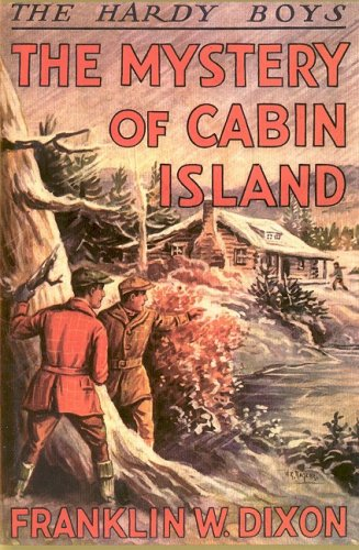 9781557092663: The Mystery of Cabin Island (Hardy Boys Mystery Stories)