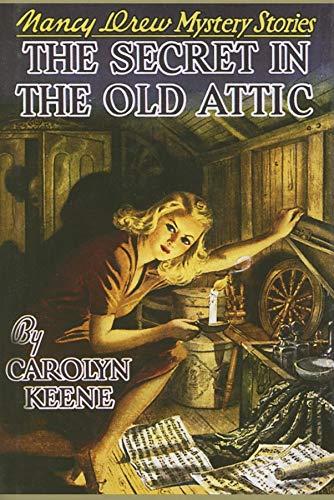 The Secret in the Old Attic (Nancy Drew, Book 21): Keene, Carolyn