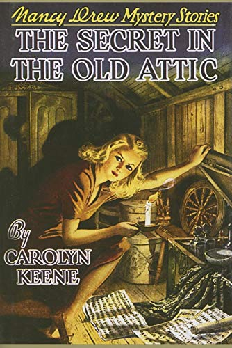 9781557092786: The Secret in the Old Attic (Nancy Drew, Book 21)