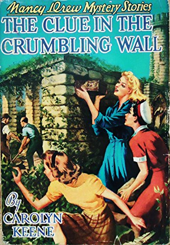 9781557092793: Clue in the Crumbling Wall #22 (Nancy Drew)