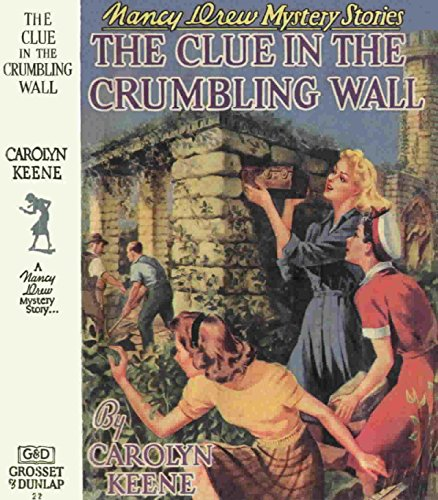 9781557092793: The Clue in the Crumbling Wall (Nancy Drew, #22)