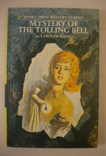 9781557092809: Mystery of the Tolling Bell #23 (Nancy Drew Mystery Stories)