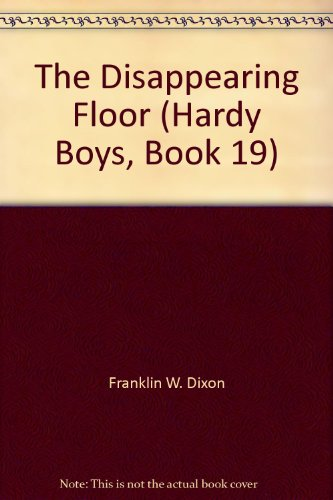9781557092878: The Disappearing Floor (Hardy Boys, Book 19)