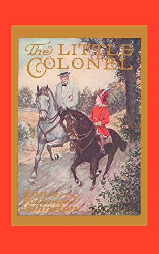 The Little Colonel: Annie Fellows Johnston;