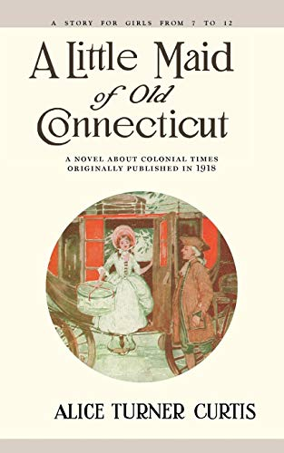 9781557093288: Little Maid of Old Connecticut