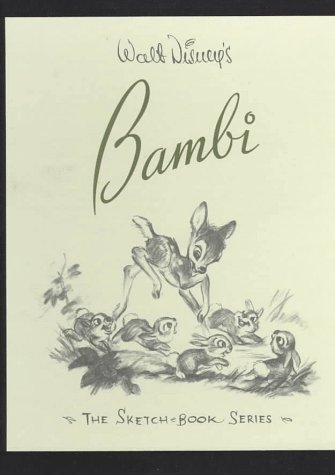 Walt Disney's Bambi: The Sketchbooks Series: Disney Studios; Contributor-Roy