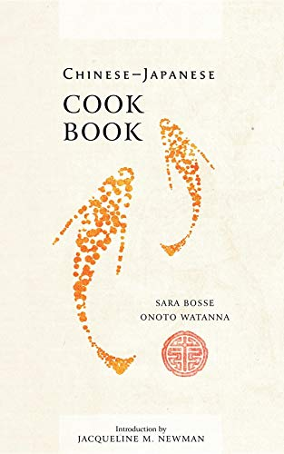 9781557093714: Chinese-Japanese Cook Book (Cooking in America)