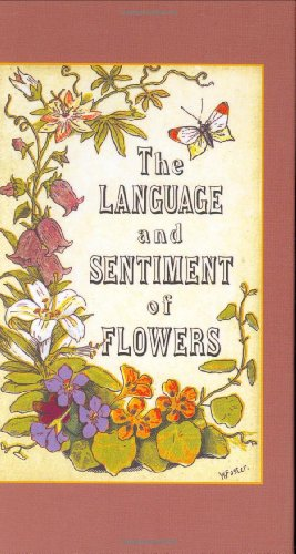 9781557093844: The Language and Sentiment of Flowers