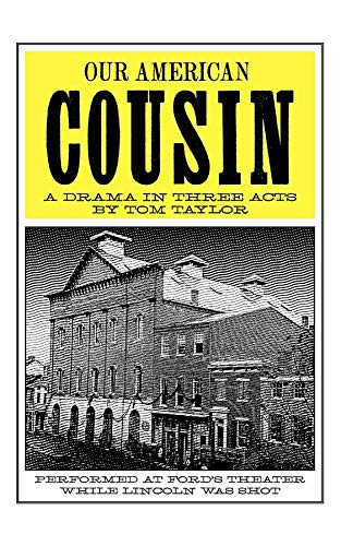 9781557093882: Our American Cousin: A Drama in Three Acts