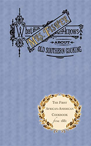 9781557094032: What Mrs. Fisher Knows About Southern Cooking