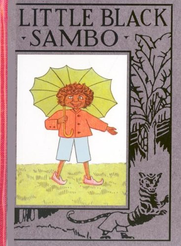 The Story of Little Black Sambo: Bannerman, Helen
