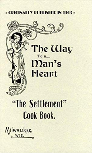 Settlement Cook Book: Milwaukee, Settlement House