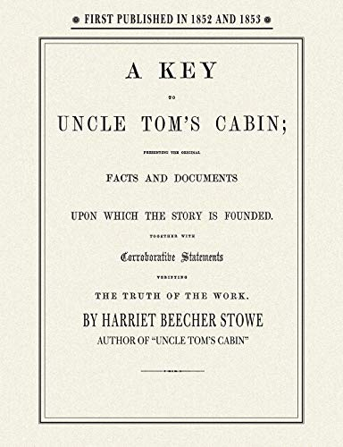 Key to Uncle Tom's Cabin: Harriet Stowe