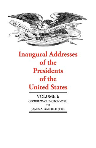 9781557095039: Inaugural Addresses V1 DO NOT USE: Volume I (Inaugural Addresses of the Presidents of the United States)