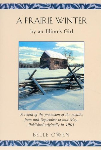 9781557095329: Prairie Winter: By an Illinois Girl