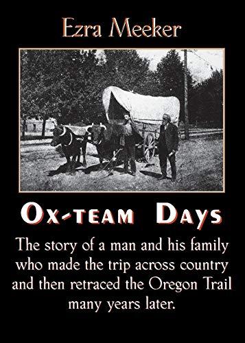 9781557095565: Ox-Team Days