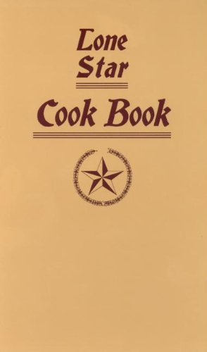 9781557095718: Lone Star Cook Book (Cooking in America)