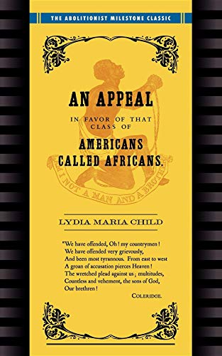 9781557095862: Appeal in Favor of Africans: An Appeal in Favor of Americans Called Africans