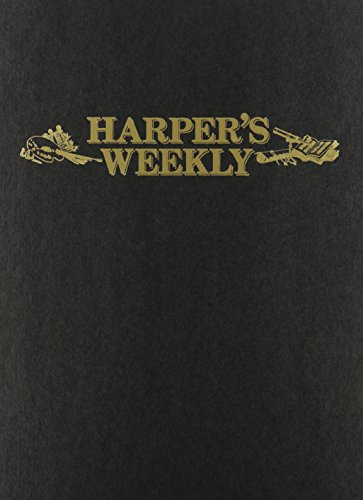 Harper's Weekly May 11,1861-Nov 2,1861 (Paperback)