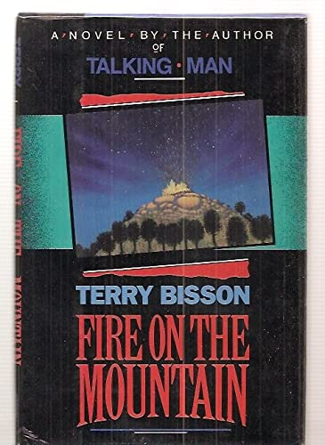 FIRE ON THE MOUNTAIN: Bisson, Terry.