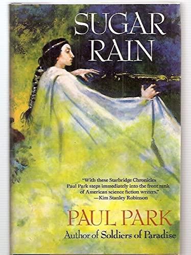 SUGAR RAIN: Park, Paul.