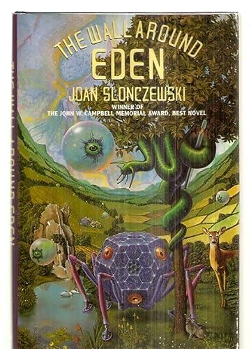 Wall Around Eden: Slonczewski, Joan