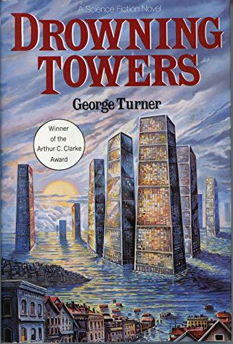 Drowning Towers: George Turner