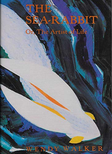 9781557130013: The Sea-Rabbit: Or, the Artist of Life (Sun & Moon Classics)