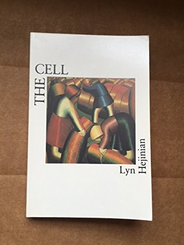 Cell (Sun and Moon Classics): Lyn Hejinian