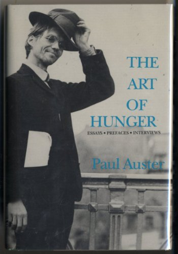 The Art of Hunger: Auster, Paul