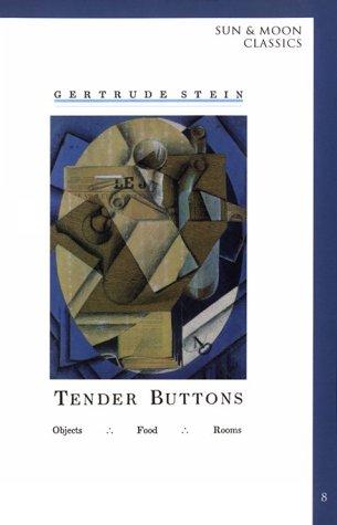 9781557130938: Tender Buttons (Sun & Moon Classics)